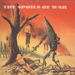 The Spoils of War - The Spoils of War