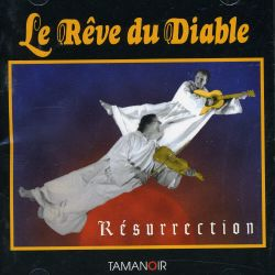Reve du Diable - Resurrection
