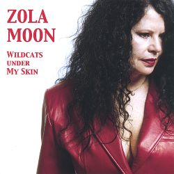 Zola Moon - Wildcats Under My Skin
