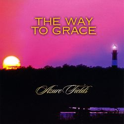 Azure Fields - The Way to Grace
