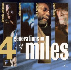 Four Generations of Miles: A Live Tribute to Miles