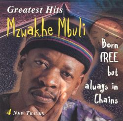 Greatest Hits: Born Free But Always in Chains