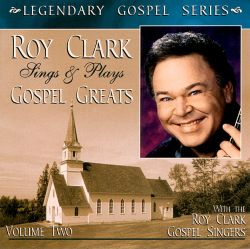 Roy Clark Sings & Plays Gospel Greats, Vol. 2
