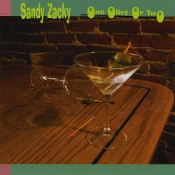 Sandy Zacky - One Olive or Two