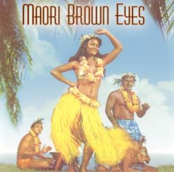 Maori Brown Eyes: Melodies from Maoriland