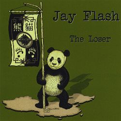 Jay Flash - The Loser