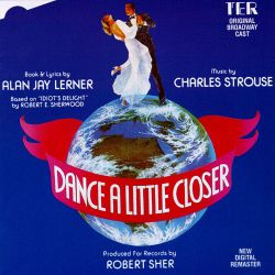 Original Broadway Cast - Dance a Little Closer [Original Broadway Cast]