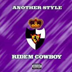 Another Style - Ridem Cowboy