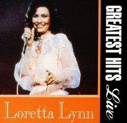 Loretta Lynn - Greatest Hits Live
