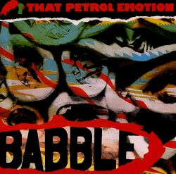 Image result for babble that  petrol emotion