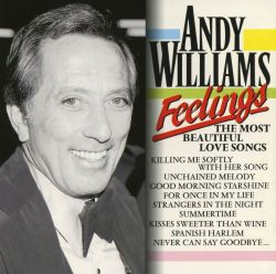 Andy Williams - Feelings: The Most Beautiful Love Songs