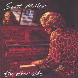 Scott Miller - The Other Side