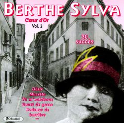 Berthe Sylva - Coeur D'Or, Vol. 2