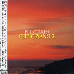 Phil Coulter - Celtic Piano, Vol. 2