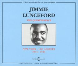Jimmie Lunceford - The Quintessence: New York - Los Angeles 1934-1941