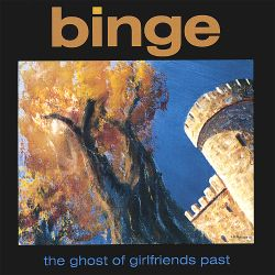 Binge - Ghost of Girlfriends Past