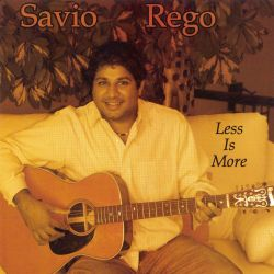 Savio Rego - Less Is More