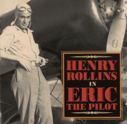 Henry Rollins In Eric The Pilot
