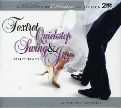 101 Strings - Foxtrot Quickstep & Swing & Jive: Ballroom Dance Collection