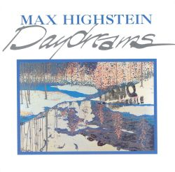 Max Highstein - Daydreams
