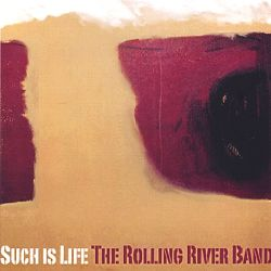 The Rolling River Band - Such Is Life