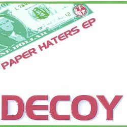 DeCoy - Paper Haters [EP]