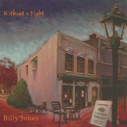 Without a Fight - Billy Jones