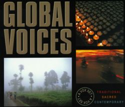 Global Voices: Traditional, Sacred & Contemporary Vocal Music