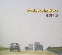 The Dixie Bee-Liners - Susanville
