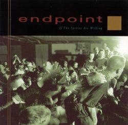Endpoint - If the Spirits Are Willing