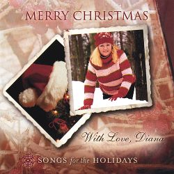 Diana Peterson - Merry Christmas with Love, Diana
