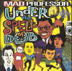 Mad Professor - Under the Spell of Dub: Black Liberation Dub, Chapter 4