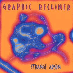 Strange Arson - Graphic Recliner