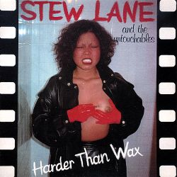 Stew Lane - Harder Than Wax