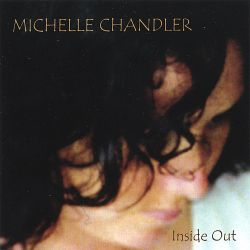 Michelle Chandler - Inside Out
