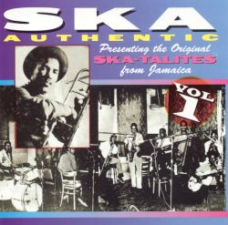 Ska Authentic, Vol. 1