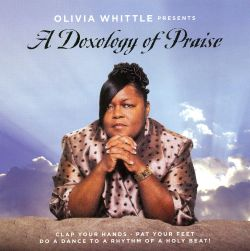 Olivia Whittle - A Doxology of Praise