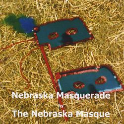 The Nebraska Masque - The Nebraska Masquerade
