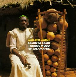 Balanta Balo: Talking Wood of Casamance