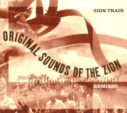 Original Sounds of the Zion: Remixed