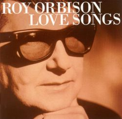 Roy Orbison - Love Songs [Sound Solutions]
