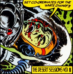 Desert Sessions, Vol. 3: Set Co-Ordinates for the White Dwarf