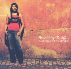 Beverley Knight - Keep This Fire Burning