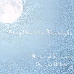 Harriet Goldberg - Bring Back the Moonlight