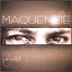 Maquenzie - Beautiful