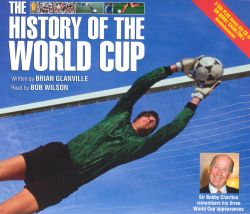 Brian Glanville - The History of the World Cup