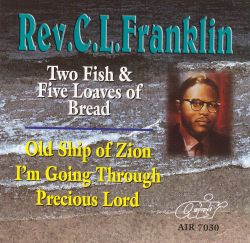 Two Fishes & Five Loaves of Bread