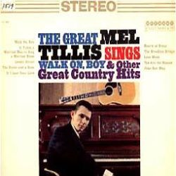 Mel Tillis - The Great Mel Tillis Sings Walk on Boy and Other Great Country Hits