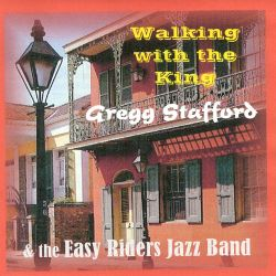 Gregg Stafford - Walking with the King