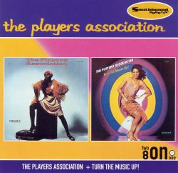 The Players Association - The Players Association/Turn the Music Up!